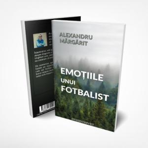 Emotiile unui fotbalist Alexandru margarit