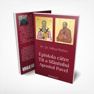 epistola catre tit a sfantului apostol pavel mihai petian